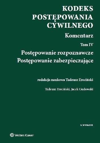 Okładka książki Kodeks postępowania cywilnego Komentarz Tom 4