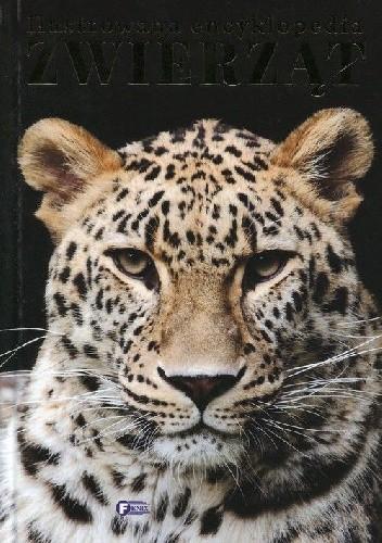 Okładka książki Ilustrowana encyklopedia zwierząt