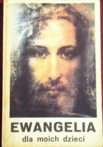 Okładka książki Ewangelia dla moich dzieci