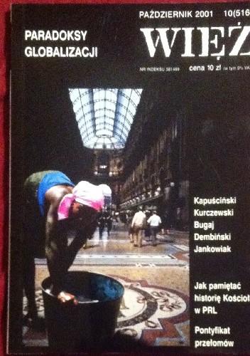 Okładka książki Więź Październik 2001  10(516)  Paradoksy globalizacji