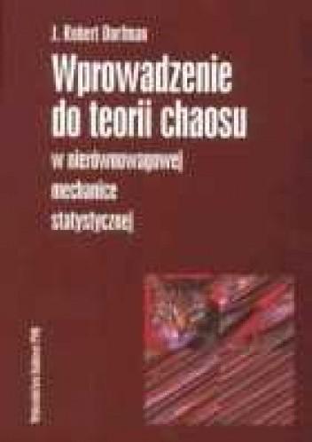 Okładka książki Wprowadzenie do teorii chaosu w nierównowagowej mechanice statystycznej