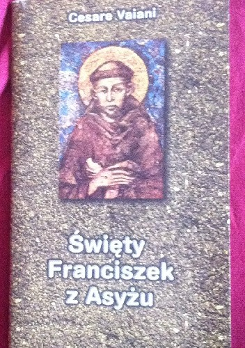 Okładka książki Święty Franciszek z Asyżu