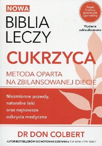 Okładka książki Nowa Biblia leczy Cukrzyca