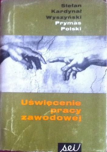 Okładka książki Uświęcenie pracy zawodowej