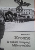 Krosno w czasie okupacji hitlerowskiej