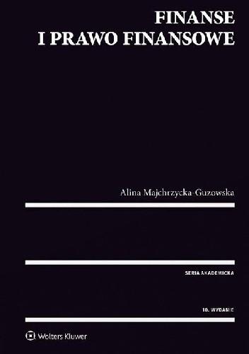 Okładka książki Finanse i prawo finansowe Wydanie 10