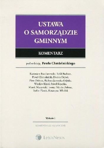 Okładka książki Ustawa o samorządzie gminnym Komentarz