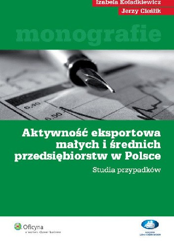 Okładka książki Aktywność eksportowa małych i średnich przedsiębiorstw w Polsce