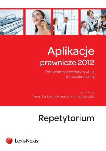 Okładka książki Aplikacje prawnicze 2012 Repetytorium