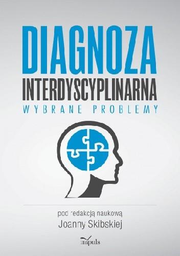 Okładka książki Diagnoza interdyscyplinarna. Wybrane problemy