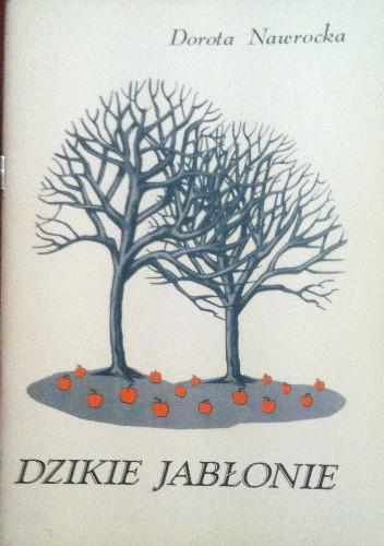 Okładka książki Dzikie jabłonie