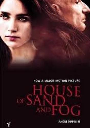Okładka książki House of Sand and Fog