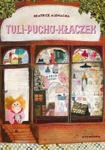 Okładka książki Tuli-pucho-kłaczek