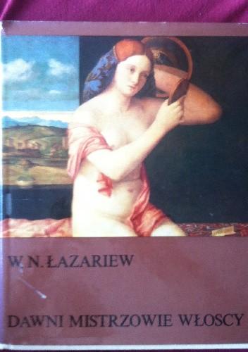 Okładka książki Dawni mistrzowie włoscy