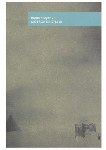 Okładka książki Mój rok na Syberii
