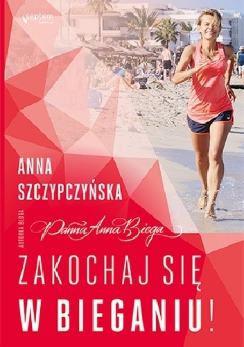 Okładka książki Panna Anna Biega Zakochaj się w bieganiu