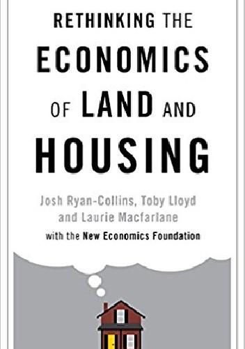 Okładka książki Rethinking the Economics of Land and Housing