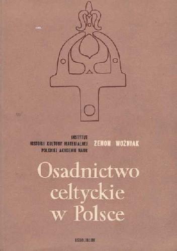Okładka książki Osadnictwo celtyckie w Polsce