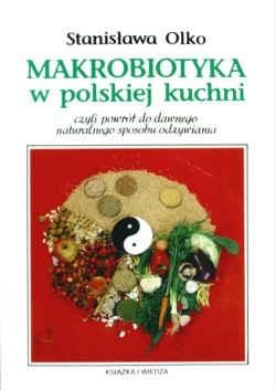 Okładka książki Makrobiotyka w polskiej kuchni