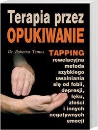 Okładka książki Terapia przez opukiwanie Tapping