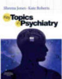 Okładka książki Key Topics in Psychiatry