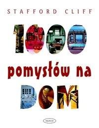 Okładka książki 1000 pomysłów na dom