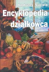Okładka książki Encyklopedia działkowca