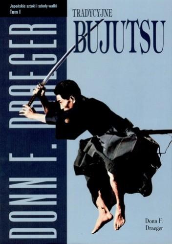 Okładka książki Tradycyjne Bujutsu