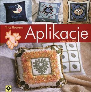 Okładka książki Aplikacje. Innowacyjne techniki, łatwe projekty