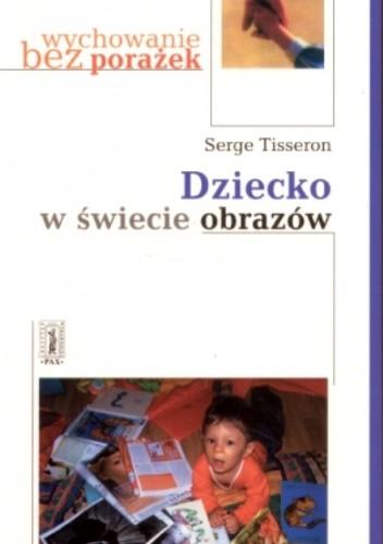 Okładka książki Dziecko w świecie obrazów