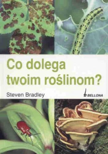Okładka książki Co dolega Twoim roślinom?