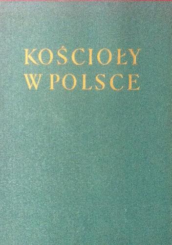 Okładka książki Kościoły w Polsce odbudowane i wybudowane1945-1965