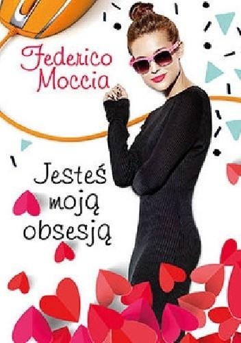 Okładka książki Jesteś moją obsesją