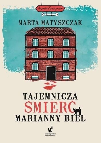 Okładka książki Tajemnicza śmierć Marianny Biel