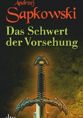 Okładka książki Das Schwert der Vorsehung