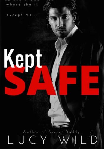 Okładka książki Kept Safe
