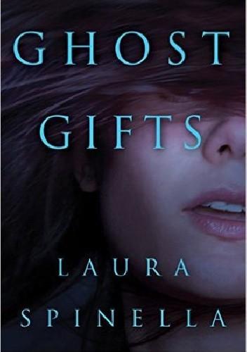 Okładka książki Ghost Gifts