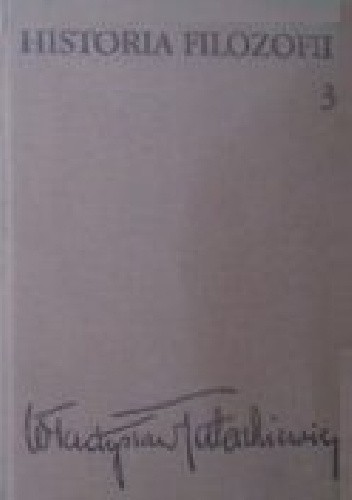 Okładka książki Historia filozofii, tom III - filozofia XIX wieku i współczesna