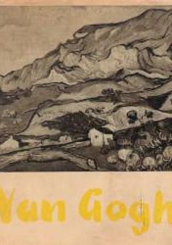 Okładka książki Vincent van Gogh. Obrazy i rysunki