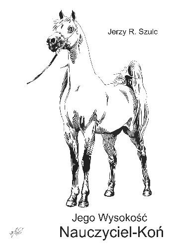 Okładka książki Jego Wysokość Nauczyciel-Koń