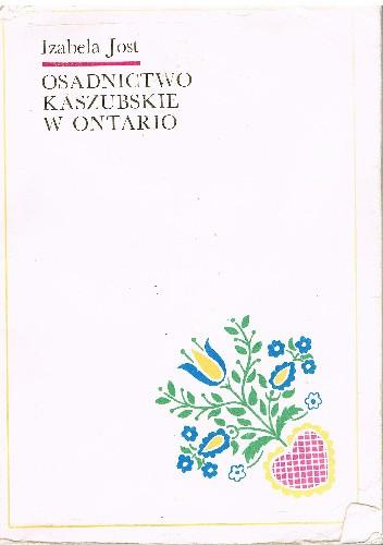 Okładka książki Osadnictwo kaszubskie w Ontario