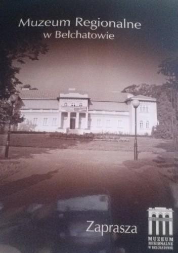 Okładka książki Muzeum Regionalne w Bełchatowie