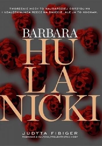 Okładka książki Barbara Hulanicki. Ważne jest tylko jutro