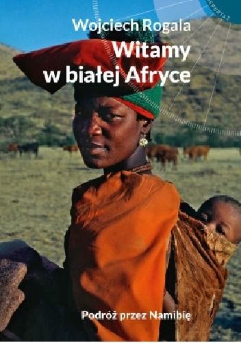 Okładka książki Witamy w białej Afryce