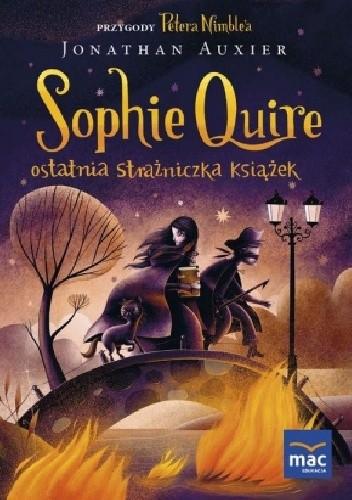 Okładka książki Sophie Quire - ostatnia strażniczka książek