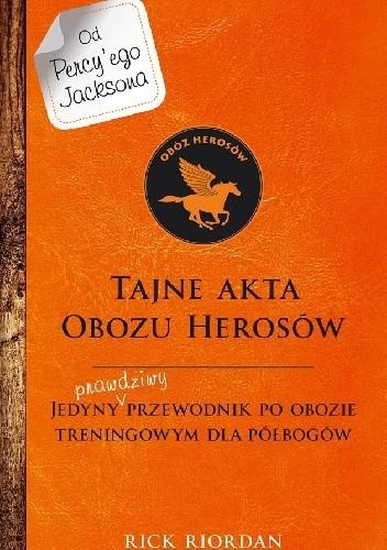Okładka książki Tajne akta Obozu Herosów