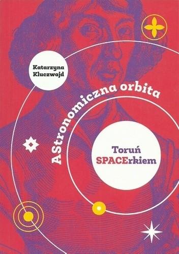 Okładka książki AStronomiczna orbita