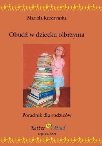 Okładka książki Obudź w dziecku olbrzyma