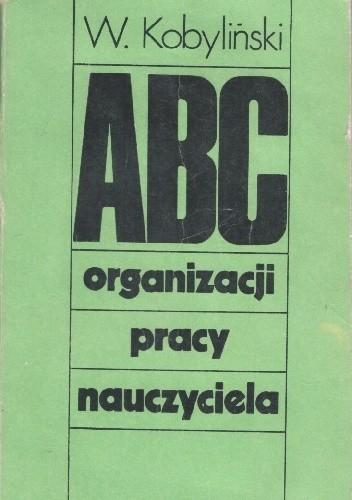 Okładka książki ABC organizacji pracy nauczyciela