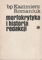 Morfokrytyka i historia redakcji
